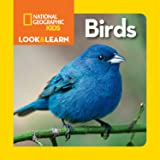 National Geographic Kids Look and Learn: Birds (Look & Learn)