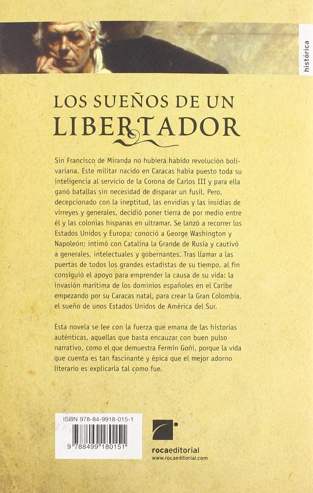 Amazon.com: Los suenos de un libertador (Roca Editorial Historica) (Spanish Edition) (9788499180151): Fermin Goñi: Books
