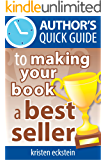 Author's Quick Guide to Making Your Book a Best Seller