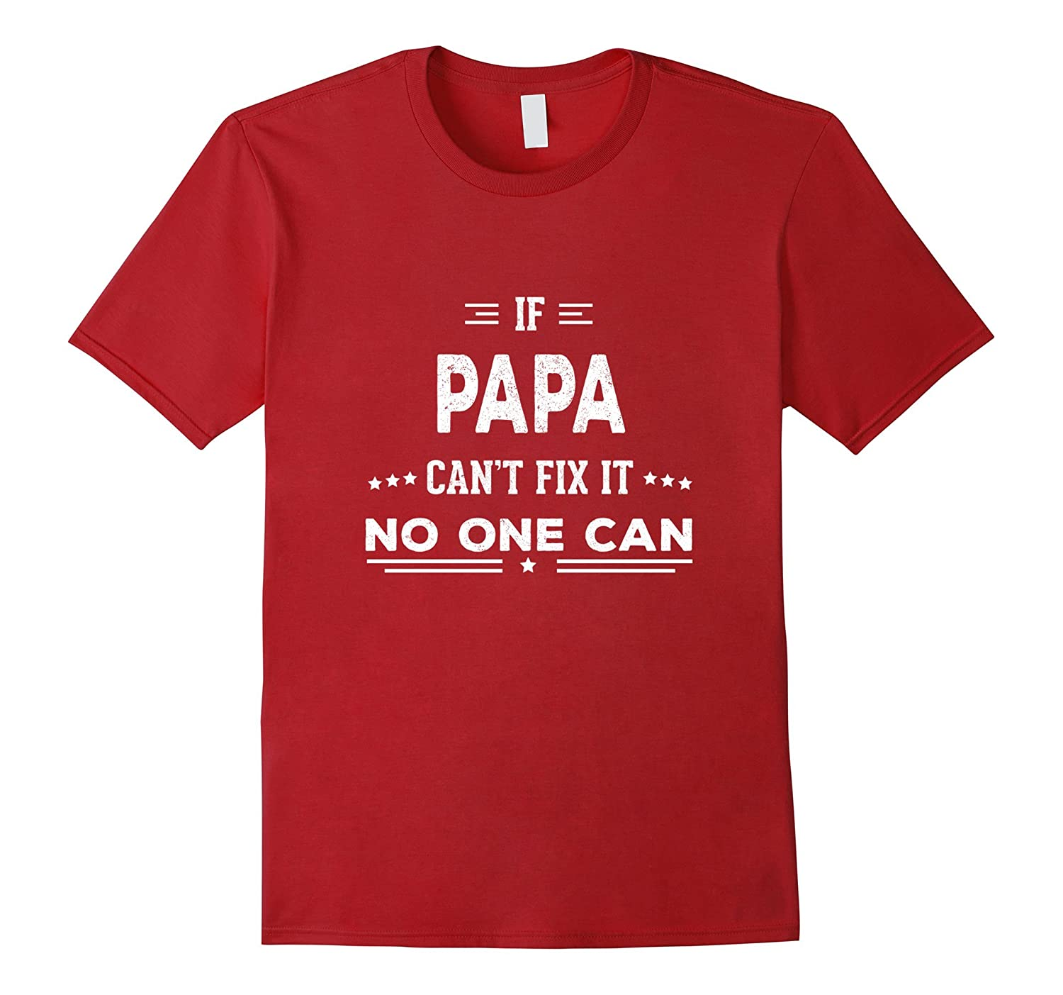 If Papa Can't Fix It Fathers Day Gifts Grandpa Men T-shirt-Teehay