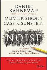 Noise: Was unsere Entscheidungen verzerrt – und wie wir sie verbessern können (German Edition) Kindle Edition