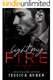 Light My Fire (Sex. Rock. Mafia. Book 1)