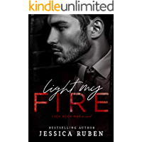 Light My Fire (Sex. Rock. Mafia. Book 1)