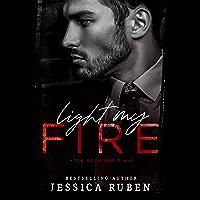 Light My Fire (Sex. Rock. Mafia. Book 1) (English Edition)