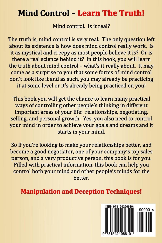 Mind control techniques - Mind Control Human Psychology Manipulation Persuasion And Deception Techniques Revealed John Biden 9781542966191 Amazon Com Books