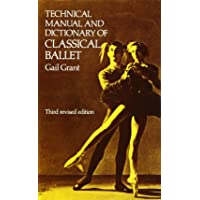 Technical Manual and Dictionary of Classical Ballet (Dover