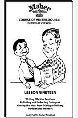 Maher Course Of Ventriloquism - Lesson Nineteen: Detweiler Version Kindle Edition