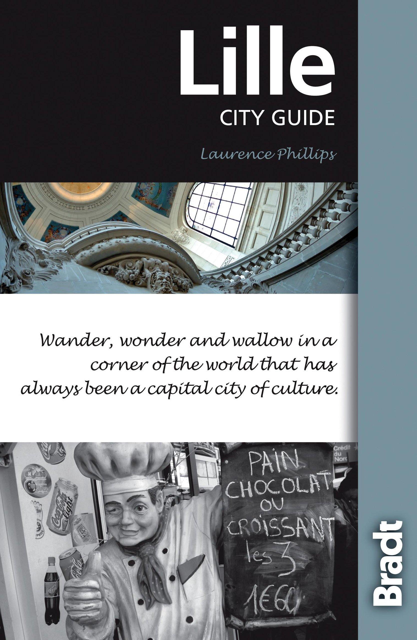 Download Lille, 3rd (Bradt Travel Guide) pdf epub