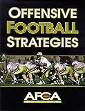 Offensive Football Strategies (American Football Coaches Ass)