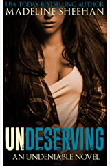 Undeserving (Undeniable Book 5) Kindle Edition
