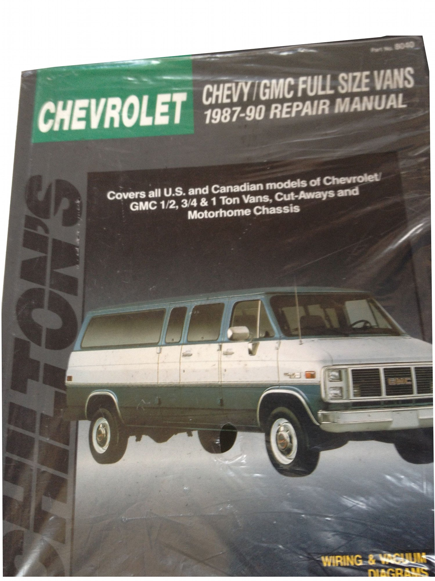 Chevy Gmc Full Size Vans 1987 90 Repair Manual Chiltons Total Car 1990 G30 Wiring Diagram Care Chilton Automotive Books 9780801980404
