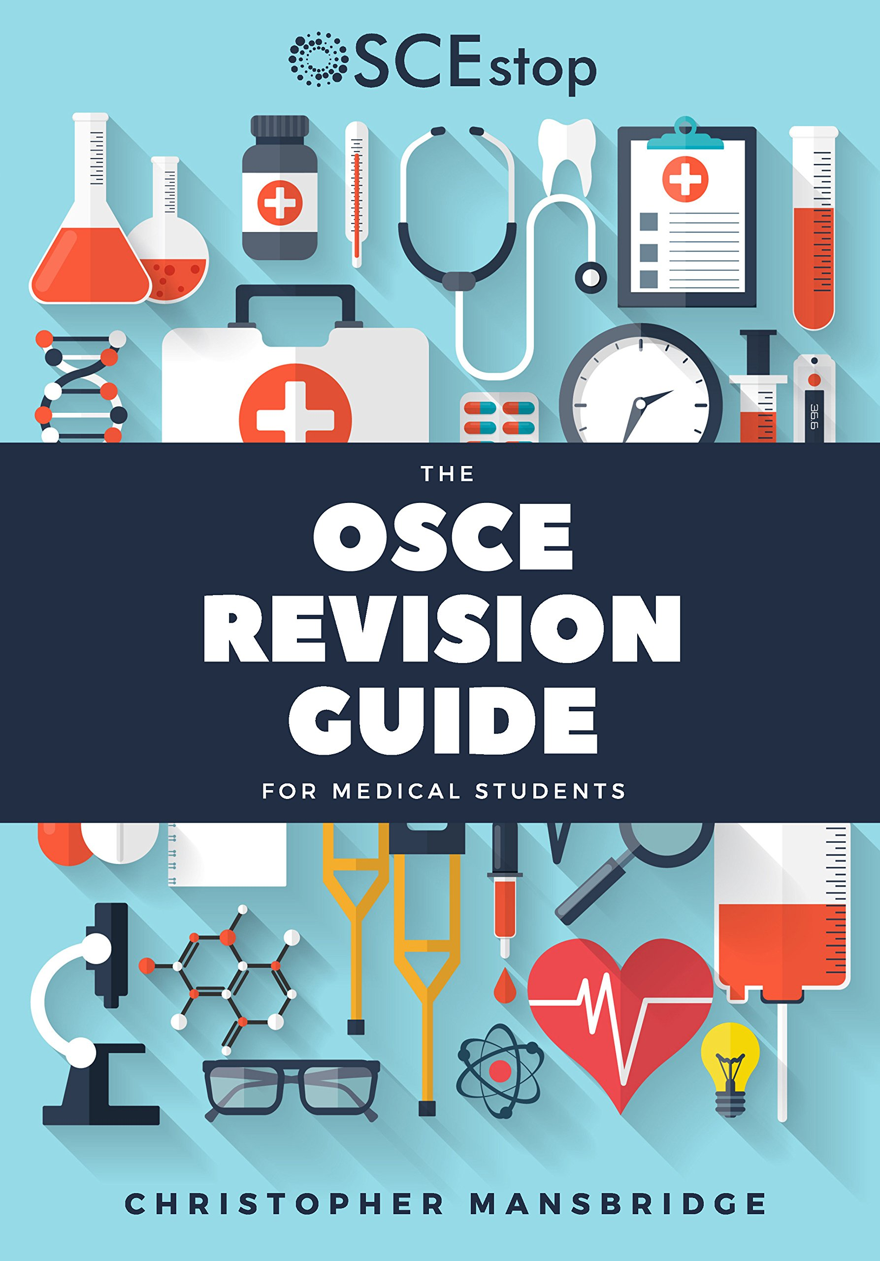 The OSCE Revision Guide for Medical Students: Amazon co uk