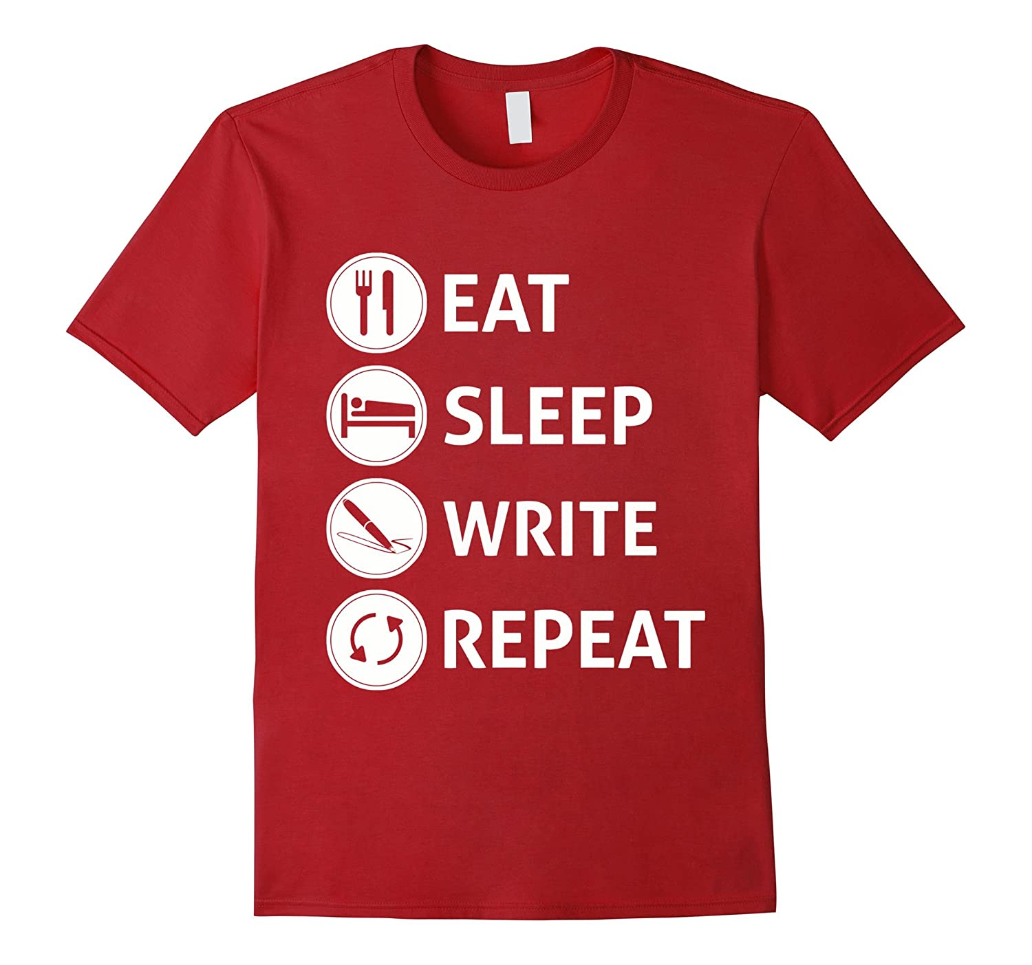 Eat Sleep Write Repeat T-shirt for Writers and Authors-TJ