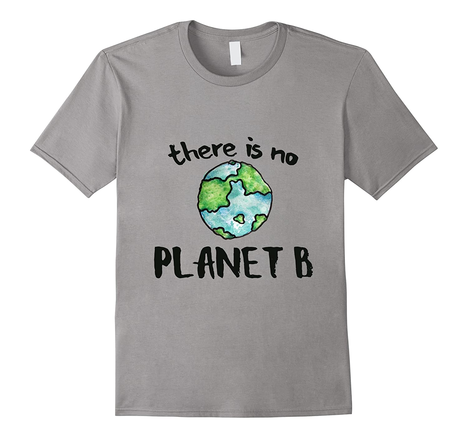 There is no planet B shirt Earth Day tee shirts-CD