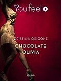 Chocolate Olivia (Youfeel): Sette donne e un mistero a passi di tango