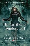 The Sacrifice of Sunshine Girl (The Haunting of Sunshine Girl Series)