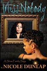 Miss Nobody: Shaw Family Saga, Book 1 Paperback
