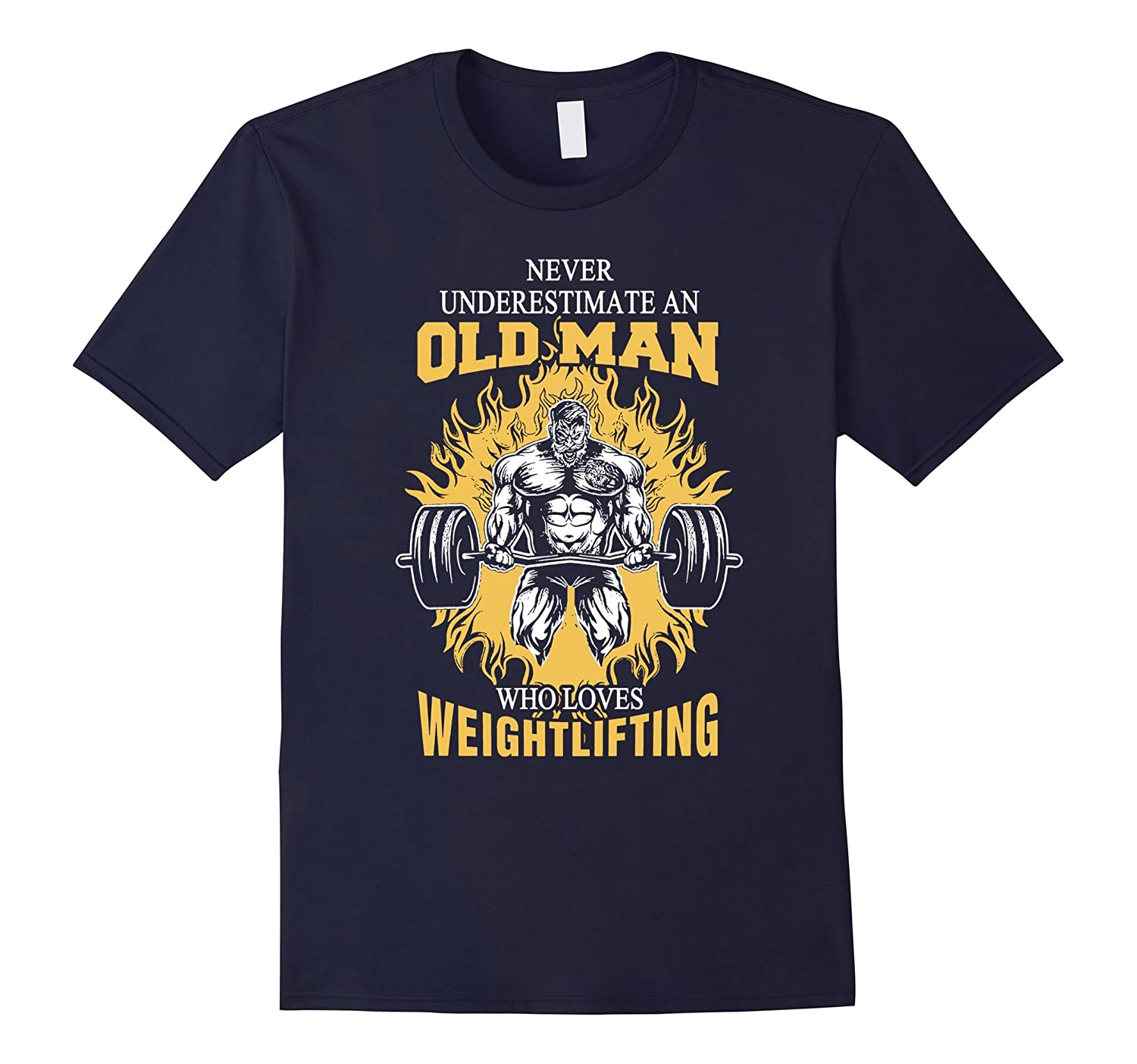 Never Underestimate An Old Man Who Loves Weightlifting Shirt-Vaci