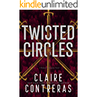 Twisted Circles: A Romantic Suspense Novel (Secret Society Book 2)