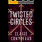 Twisted Circles: A Romantic Suspense Novel (Secret Society Book 2)