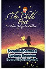 The Child Poet: A Poetic Galaxy for Children Kindle Edition
