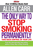 The Only Way to Stop Smoking Permanently (Allen Carr's Easyway)