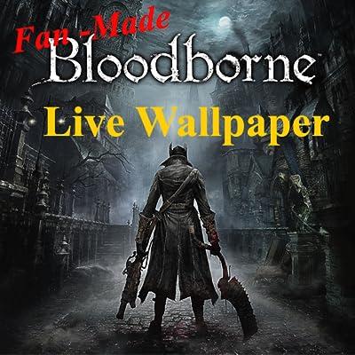 Fan - Made BloodBorne Live Wallpaper