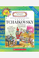 Peter Tchaikovsky (Getting to Know the World's Greatest Composers)