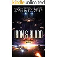 Iron & Blood (Expansion Wars Trilogy, Book 2)