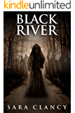 Black River: Scary Supernatural Horror with Monsters (The Bell Witch Series Book 6)