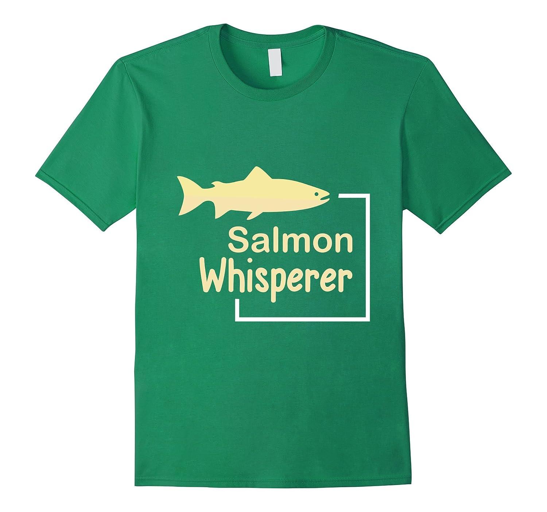 Salmon Whisperer T-Shirt - Funny Salmon Fishing Tee-ANZ - Anztshirt