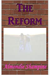 The Reform (The Modules Book 1) Kindle Edition