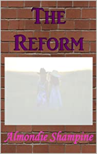 The Reform (The Modules Book 1)