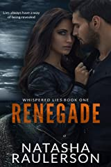 Renegade (The Whispered Lies Series Book 1) Kindle Edition