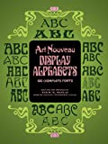 Art Nouveau Display Alphabets: 100 Complete Fonts (Lettering, Calligraphy, Typography)