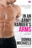 In an Army Ranger's Arms (The Men of at Ease Ranch)