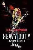 Heavy Duty: Days and Nights in Judas Priest