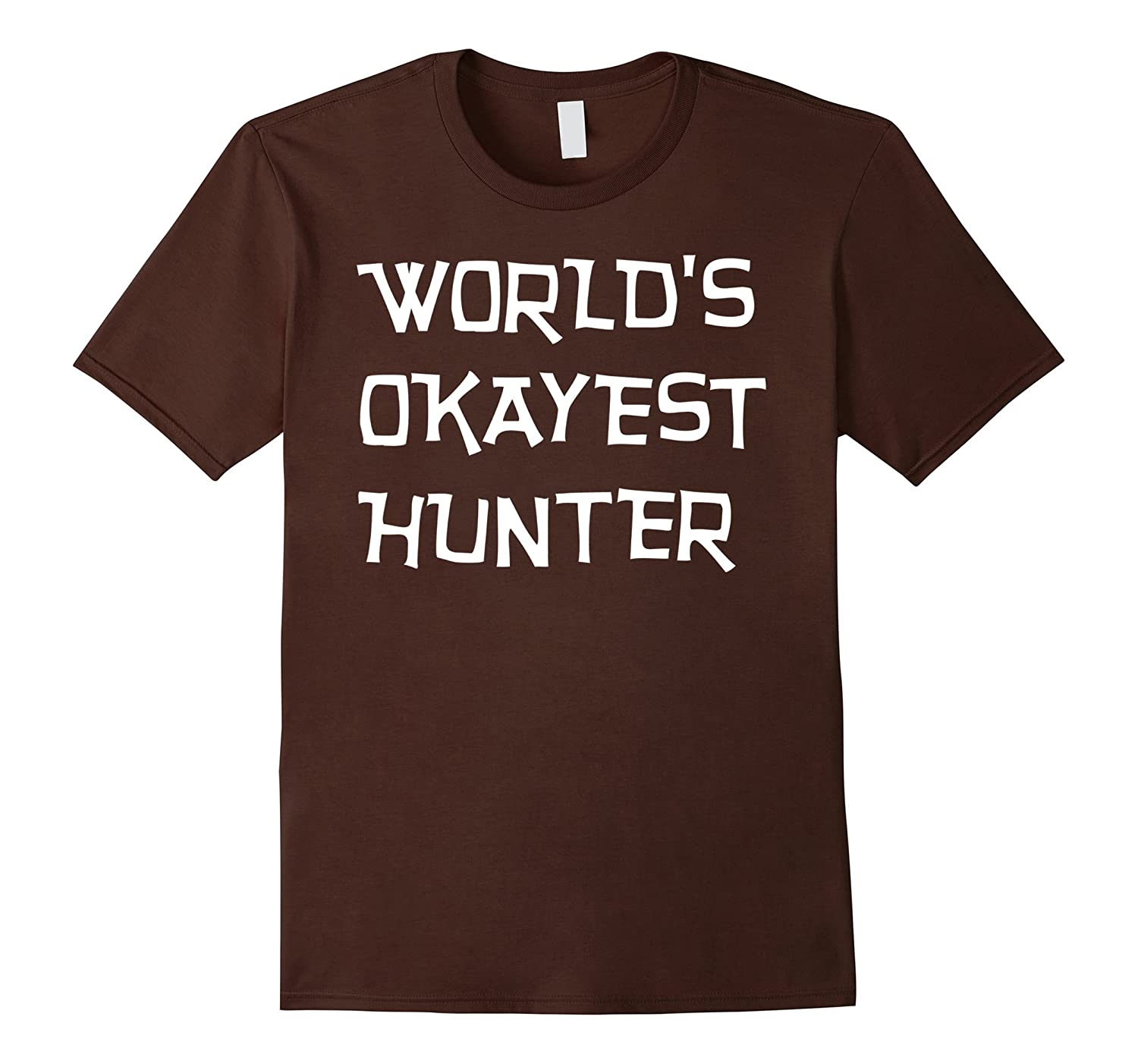 Worlds Okayest Hunter Funny Outdoors T-Shirt-TJ