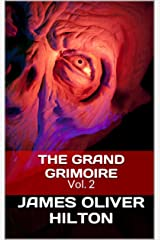 The Grand Grimoire -Volume 2 Kindle Edition