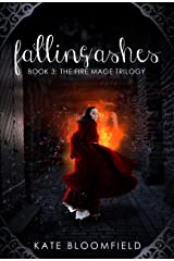 Falling Ashes (The Fire Mage Trilogy Book 3) Kindle Edition