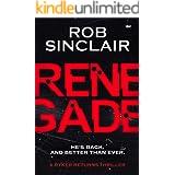 Renegade (A Ryker Returns Thriller Book 1)