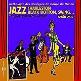 Années 20-30 : Jazz, Charleston, Black Bottom, Swing... The Dance Master Classics
