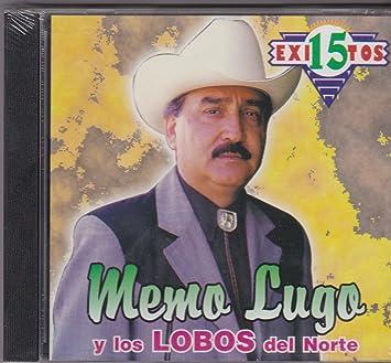 Amazon.com: 15 Exitos: Memo Lugo Y Los Lobos Del Norte: Music