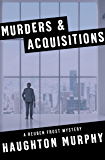Murders & Acquisitions (The Reuben Frost Mysteries Book 3)