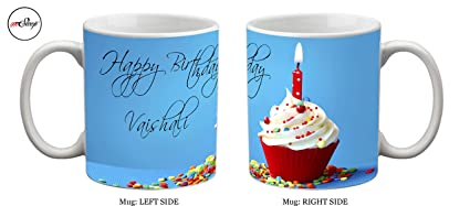 Buy Mesleep Personalized Happy Birthday Vaishali Ceramic Mug Online