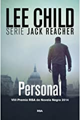 Personal: VIII Premio RBA de Novel Negra 2014 (The Jack Reacher Novels nº 18) (Spanish Edition) Kindle Edition