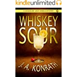"Whiskey Sour (Jacqueline ""Jack"" Daniels Mysteries Book 1)"