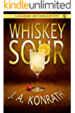 "Whiskey Sour (Jacqueline ""Jack"" Daniels Mysteries Book 1)"
