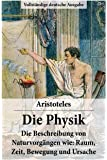Die Physik - Vollständige deutsche Ausgabe