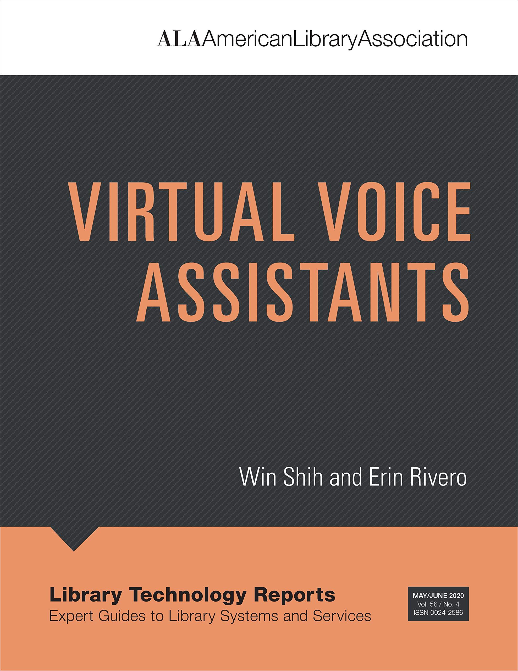 Virtual Voice Assistants (Library Technology Reports): Amazon.es: Rivero,  Erin, Shih, Win: Libros en idiomas extranjeros